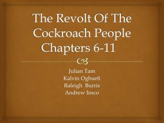 The Revolt Of The Cockroach People Chapters 6-11
