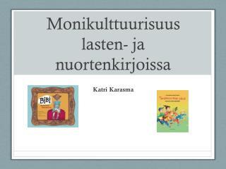 Monikulttuurisuus lasten- ja nuortenkirjoissa