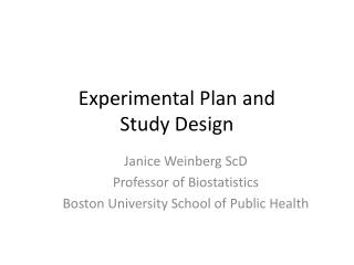Experimental Plan and  Study Design