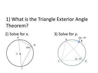 1) What is the Triangle Exterior Angle Theorem?