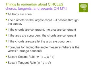 Things to remember about CIRCLES chords, tangents, and secants OH MY!!