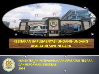 KEMENTERIAN PENDAYAGUNAAN APARATUR NEGARA DAN REFORMASI BIROKRASI 2014