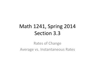 Math 1241, Spring 2014 Section  3.3