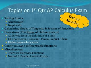 Topics on 1 st Qtr  AP Calculus Exam