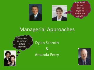 Managerial Approaches