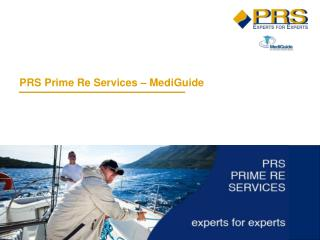 PRS Prime Re Services –  MediGuide