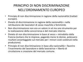 PRINCIPIO  DI  NON DISCRIMINAZIONE NELL'ORDINAMENTO EUROPEO