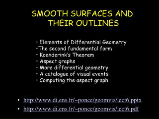 SMOOTH SURFACES AND  THEIR OUTLINES