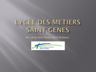 Lycée des  metiers saint- genes