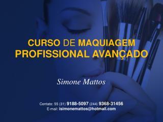 CURSO  DE  MAQUIAGEM PROFISSIONAL AVANÇADO