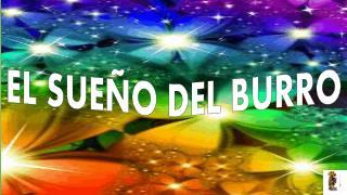 EL  SUE�O  DEL BURRO