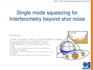 Single mode squeezing for  Interferometry  beyond shot noise