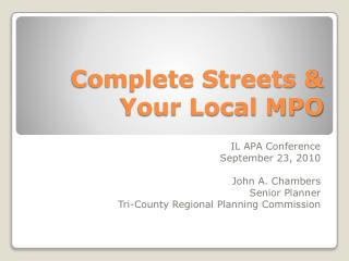Complete Streets  & Your Local MPO