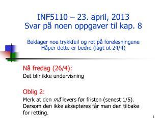 Nå fredag (26/4): Det blir ikke undervisning Oblig 2: