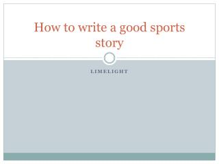 How to write a good sports story