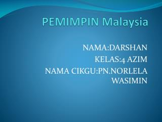 PEMIMPIN Malaysia