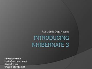 Introducing  NHibernate  3