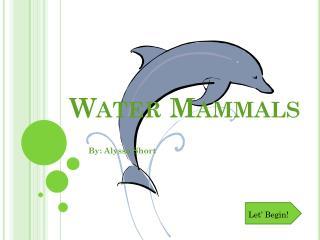 Water Mammals