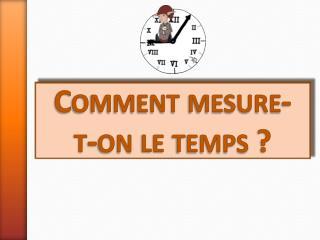 mesurer le temps