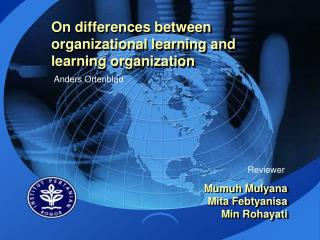 On differences between organizational learning and learning organization