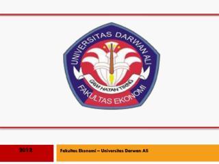 Fakultas Ekonomi  –  Universitas Darwan  Ali
