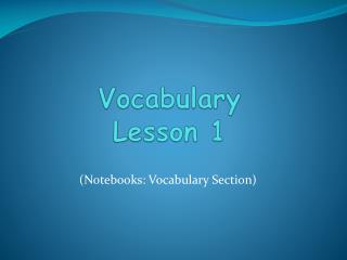 Vocabulary  Lesson 1