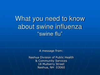 What you need to know about swine influenza