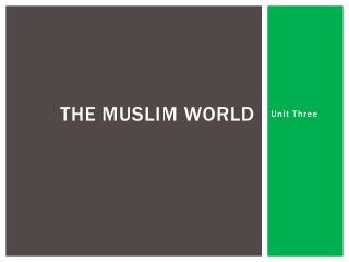 The Muslim world