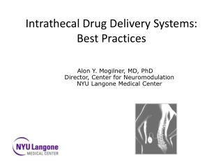 Intrathecal  Drug Delivery Systems: Best Practices