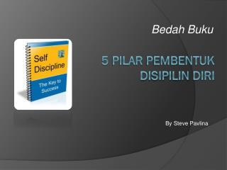 5  Pilar Pembentuk Disipilin Diri