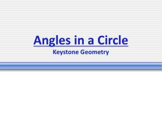 Angles in a  Circle Keystone Geometry
