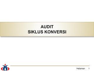 AUDIT SIKLUS KONVERSI