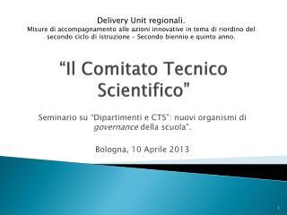 """""""Il Comitato Tecnico Scientifico"""""""