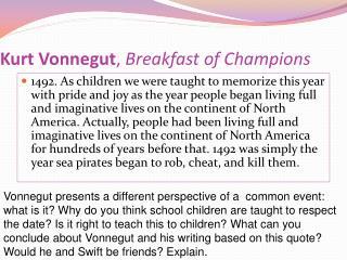 Kurt Vonnegut ,  Breakfast of Champions