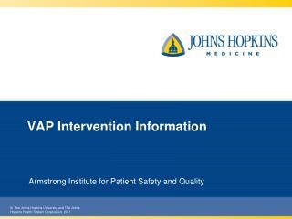 VAP Intervention Information
