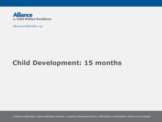 Child Development:  15  months