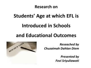Research on Students' Age at which EFL is Introduced in Schools  and Educational Outcomes