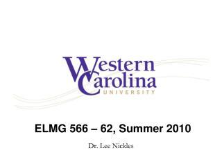 ELMG  566  –  62, Summer 2010