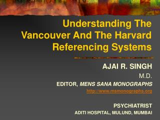Understanding The Vancouver And The Harvard Referencing Systems