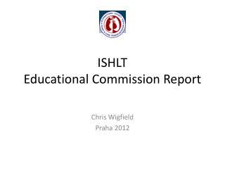 ISHLT Educational Commission Report