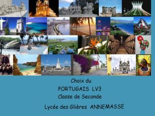 Pourquoi choisir le Portugais LV3 en seconde?