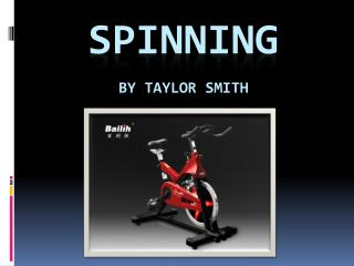 SPINNING by Taylor Smith