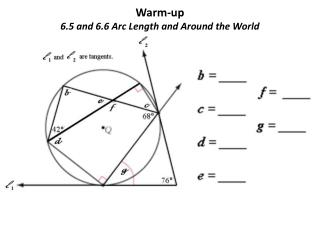 Warm-up 6.5 and 6.6 Arc Length and Around the World