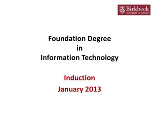 Foundation Degree  in  Information Technology