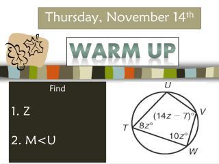 Thursday, November 14 th