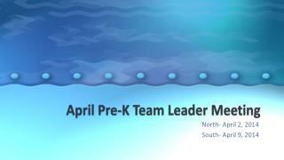 April Pre-K Team Leader Meeting