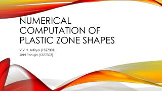 Numerical computation of plastic zone shapes