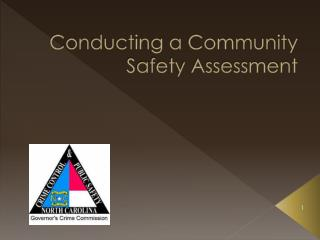 Conducting a Community Safety Assessment