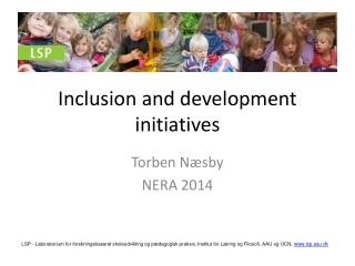 Inclusion  and  development initiatives
