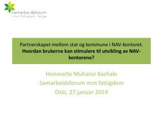Honoratte Muhanzi Kashale Samarbeidsforum mot fattigdom  Oslo, 27.januar 2014